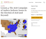 Lesson 4: The 1828 Campaign of Andrew Jackson: Issues in the Election of 1828 (and Beyond)