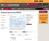 Engineering Economy Module, Fall 2009