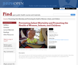 Preventing Infant Mortality and Promoting the Health of Women, Infants, and Children