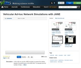 Vehicular Ad-hoc Network Simulations with JANE