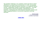 An Alternative Approach to General Chemistry: Addressing the Needs of At-Risk Students with Cooperative Learning Strategies