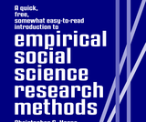 A quick, free, somewhat easy-to-read introduction to empirical social science research methods
