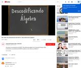 """M0 Vídeo de presentación del MOOC """"Descodificando álgebra"""""""