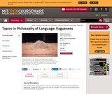 Topics in Philosophy of Language: Vagueness, Fall 2005