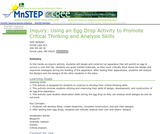 Inquiry: Using an Egg Drop Activity to Promote Critical Thinking and Analysis Skills