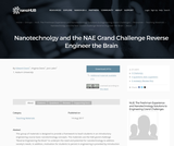 Resources: Nanotechnolgy and the NAE Grand Challenge Reverse Engineer the Brain