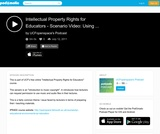 Intellectual Property Rights for Educators - Scenario Video: Using Music in Lectures