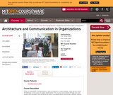 Architecture and Communication in Organizations, Fall 2003