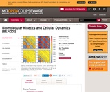 Biomolecular Kinetics and Cellular Dynamics (BE.420J), Fall 2004