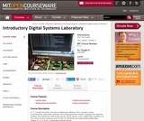 Introductory Digital Systems Laboratory, Fall 2002