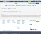 SLASL: Tourism & The Environment; friends or foes?