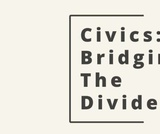 Civics: Bridging the Divide- Helping Students Engage in Discussions of Controversial Issues