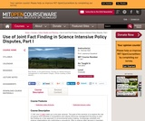 Use of Joint Fact Finding in Science Intensive Policy Disputes, Part I, Fall 2003