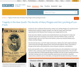 Tragedy in the New South: The Murder of Mary Phagan and the Lynching of Leo Frank