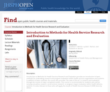 Introduction to Methods for Health Services Research and Evaluation