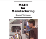 Math for Manufacturing: Student Workbook